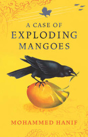 A Case of Exploding Mangoes by Mohammed Hanif image