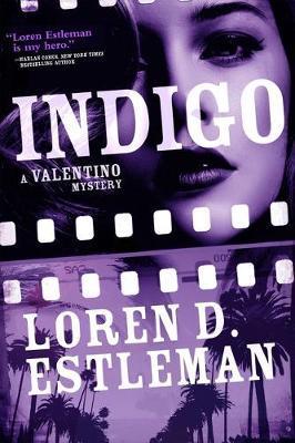 Indigo by Loren D Estleman