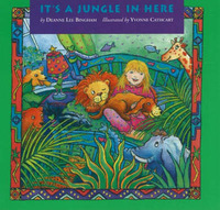 It's a Jungle in Here by Deanne Lee Bingham image