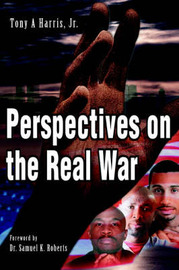 Perspectives on the Real War by Tony A Harris image