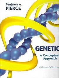 Genetics: A Conceptual Approach by Benjamin A Pierce image
