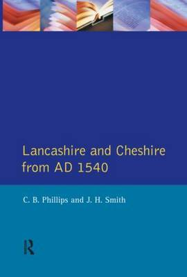 Lancashire and Cheshire from AD1540 by C.B. Phillips image