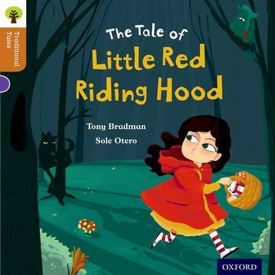 Oxford Reading Tree Traditional Tales: Level 8: Little Red Riding Hood by Tony Bradman