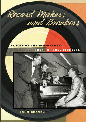 Record Makers and Breakers by John Broven image