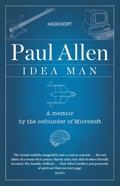 Idea Man: A Memoir by Paul Allen