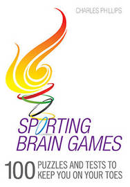 Sporting Brain Games by Charles Phillips