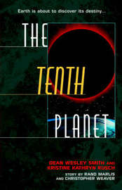 The Tenth Planet by Dean Wesley Smith