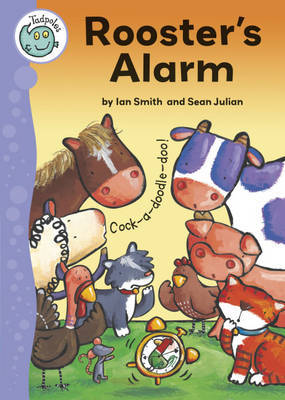 Tadpoles: Rooster's Alarm by Sean Julian Smith