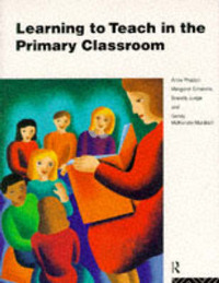 Learning to Teach in the Primary Classroom by Anne Proctor image