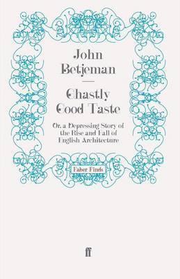 Ghastly Good Taste by John Betjeman