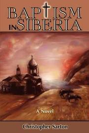 Baptism in Siberia by Christopher Sarton image