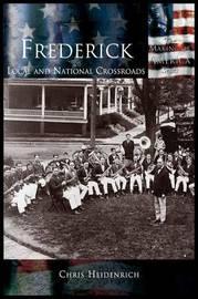 Frederick by Chris Heidenrich
