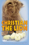 Christian the Lion  (a Retelling) by Anthony Bourke