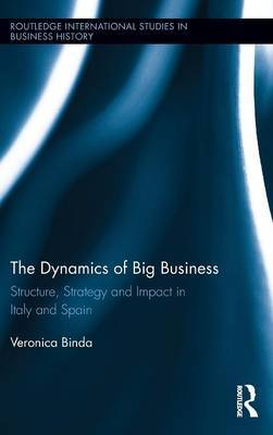 The Dynamics of Big Business by Veronica Binda image