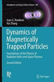 Dynamics of Magnetically Trapped Particles by Juan G Roederer