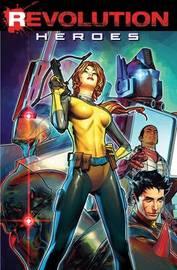 Revolution Heroes by Aubrey Sitterson
