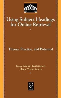Using Subject Headings for Online Retrieval by Karen Markey Drabenstott
