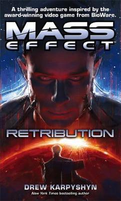 Mass Effect: Retribution (UK Ed.) by Drew Karpyshyn