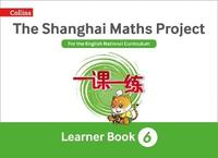 The Shanghai Maths Project Year 6 Learning by Laura Clarke