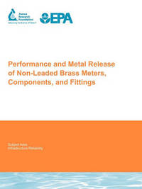 Performance and Metal Release of Non-Leaded Brass Meters, Components and Fittings by Anne Sandvig