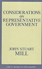 Considerations On Representative Government by John Stuart Mill image
