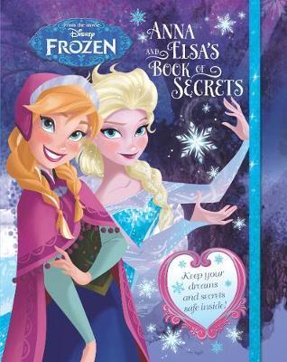 Disney Frozen Anna and Elsa's Book of Secrets by Parragon Books Ltd