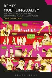 Remix Multilingualism by Quentin Williams