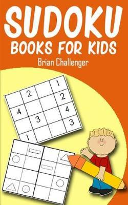 Sudoku Books for Kids by Brian Challenger image