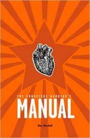 The Conscious Warrior's Manual by Ben Musholt image