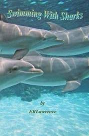 Swimming With Sharks by Elizabeth R Lawrence image