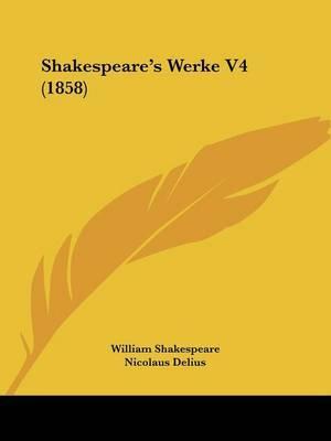 Shakespeare's Werke V4 (1858) by William Shakespeare image