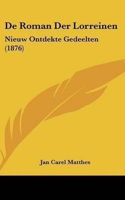 de Roman Der Lorreinen: Nieuw Ontdekte Gedeelten (1876) image