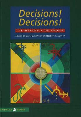 Decisions! Decisions!