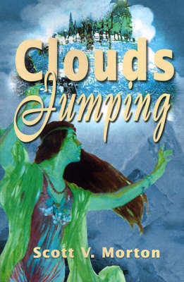 Clouds Jumping by Scott V. Morton