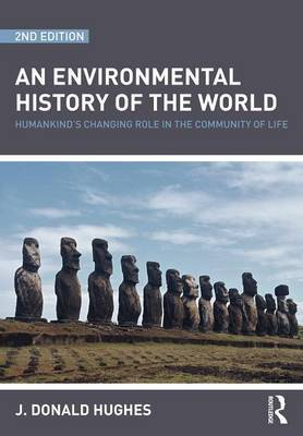 An Environmental History of the World by J.Donald Hughes