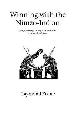 Winning with the Nimzo-Indian by Raymond Keene image