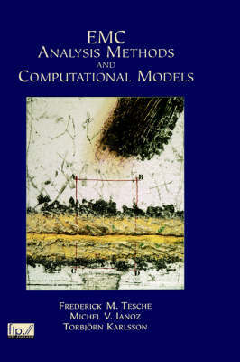 EMC Analysis Methods and Computational Models by Frederick M. Tesche image