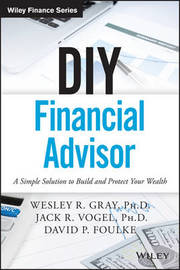 DIY Financial Advisor by Wesley R. Gray