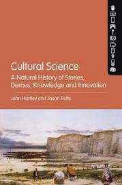 Cultural Science by John Hartley