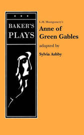 Anne of Green Gables (Non-Musical) by L.M.Montgomery