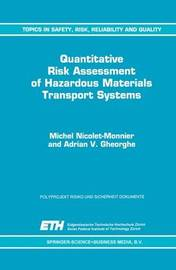 Quantitative Risk Assessment of Hazardous Materials Transport Systems by Michel Nicolet-Monnier