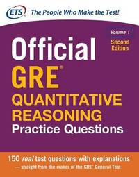Official GRE Quantitative Reasoning Practice Questions, Second Edition, Volume 1 by Educational Testing Service image
