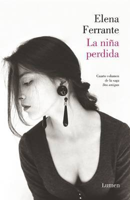La Niaa Perdida (DOS Amigas #4) / (The Story of the Lost Child by Elena Ferrante image