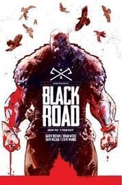 Black Road Volume 2: A Pagan Death by Brian Wood