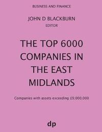 The Top 6000 Companies in the East Midlands