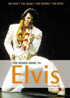The Rough Guide to Elvis by Paul Simpson image