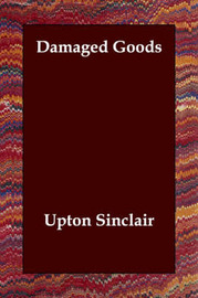 Damaged Goods by Upton Sinclair image