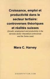 Croissance, Emploi Et Productivite Dans le Secteur Tertiaire by Mara C. Harvey