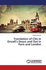 Translation of CSIS in Orwell's Down and Out in Paris and London by Brasien