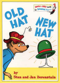 Old Hat New Hat by Stan Berenstain